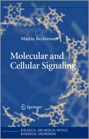 Molecular and Cellular Signaling - Martin Beckerman