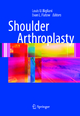 Shoulder Arthroplasty - Louis U. Bigliani; Evan L. Flatow