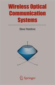 Wireless Optical Communication Systems - Steve Hranilovic