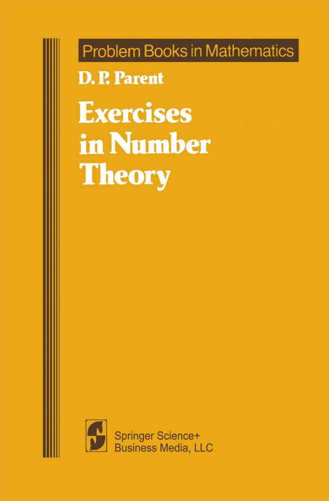 Exercises in Number Theory als Buch von D. P. Parent - Springer New York