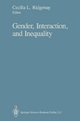 Gender, Interaction, and Inequality - Cecilia L. Ridgeway
