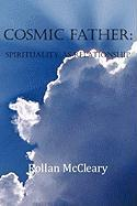 Cosmic Father: Spirituality As Relationship