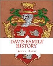 Davis Family History - Danny Davis