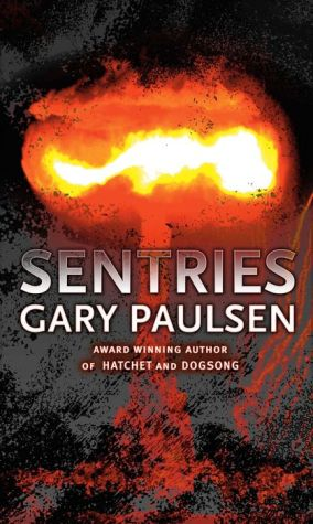 Sentries - Gary Paulsen