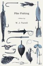 Pike Fishing - W J Turrell