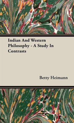 Indian And Western Philosophy - A Study In Contrasts - Heimann, Betty