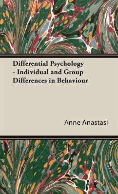 Differential Psychology - Individual and Group Differences in Behaviour - Anastasi, Anne