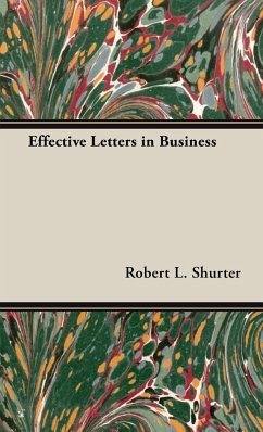 Effective Letters in Business - Shurter, Robert L.
