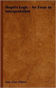 Hegel's Logic - An Essay in Interpretation