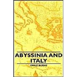 Abyssinia and Italy - Emile Burns
