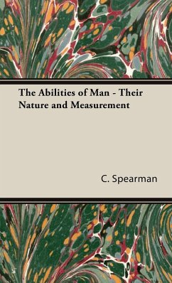 The Abilities of Man - Their Nature and Measurement - Spearman, C.