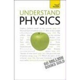 Understand Physics: Teach Yourself - Jim Breithaupt