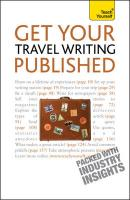 Teach Yourself Get Your Travel Writing Published
