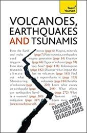 Volcanoes, Earthquakes and Tsunamis - Rothery, David A.