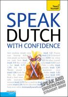 Teach Yourself Speak Dutch with Confidence