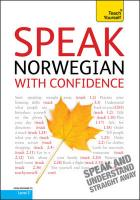 Teach Yourself Speak Norwegian with Confidence (Teach Yourself Conversations)