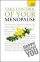 Take Control of Your Menopause: Teach Yourself - Janet Wright