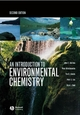 An Introduction to Environmental Chemistry - Julian E. Andrews; Peter Brimblecombe; Tim D. Jickells; Peter S. Liss; Brian Reid