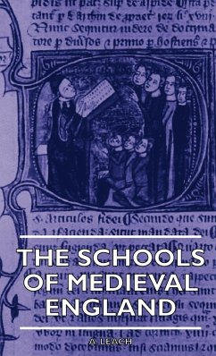 The Schools Of Medieval England - Leach, A.