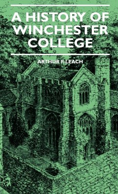 A History of Winchester College - Leach, Arthur F. Coomaraswamy, Ananda