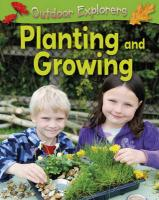 Planting and Growing. by Sandy Green