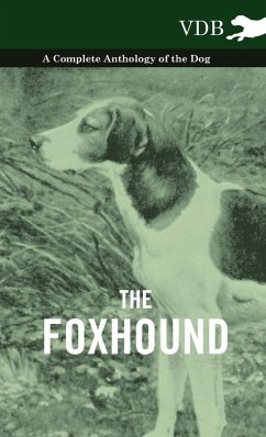 The Foxhound - A Complete Anthology of the Dog - Various