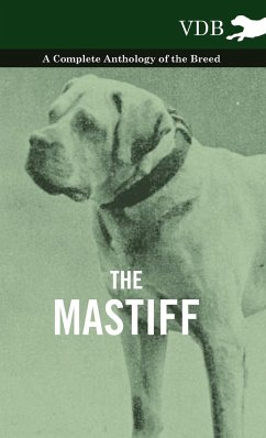 The Mastiff - A Complete Anthology of the Breed - Various