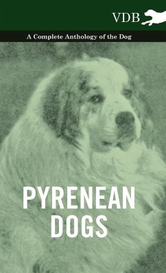 Pyrenean Dogs - A Complete Anthology of the Dog - Various