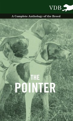 The Pointer - A Complete Anthology of the Breed - Various