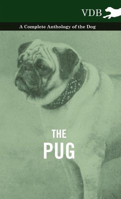 The Pug - A Complete Anthology of the Dog - Various