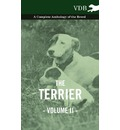 The Terrier Vol. II. - A Complete Anthology of the Breed - Various