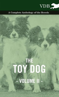 The Toy Dog Vol. II. - A Complete Anthology of the Breeds - Various