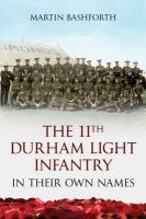 The 11th Durham Light Infantry: In Their Own Names