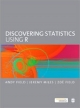 Discovering Statistics Using R - Andy Field; Jeremy Miles; Zoe Field