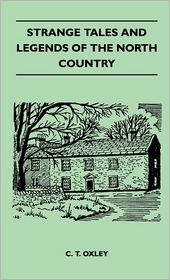 Strange Tales and Legends of the North Country