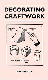 Decorating Craftwork - Mary Abbott
