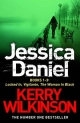 Jessica Daniel series: Locked In/Vigilante/The Woman in Black - Books 1-3 - Kerry Wilkinson
