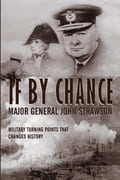 If By Chance - Major General John Strawson