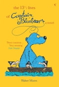The 13.5 Lives Of Captain Bluebear - Walter Moers