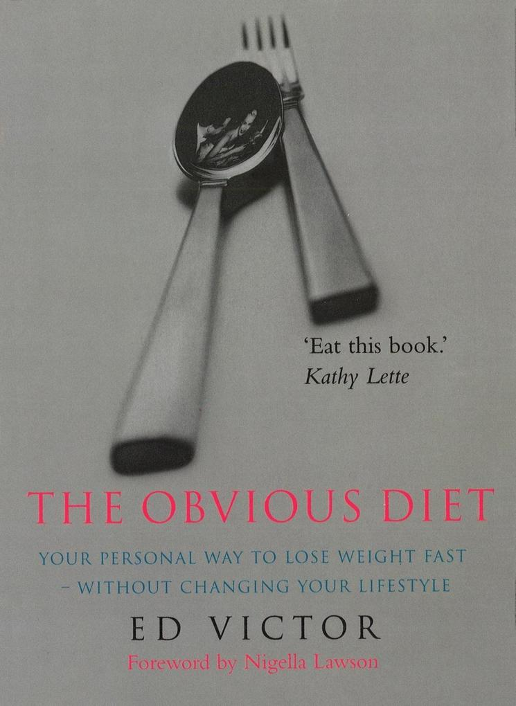 The Obvious Diet als eBook von Ed Victor - Ebury Publishing