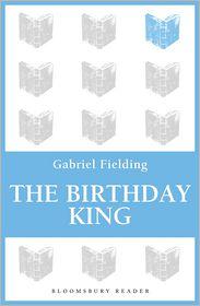 The Birthday King - Gabriel Fielding
