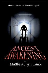 Ancient Awakening - Matthew Bryan Laube