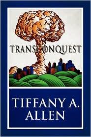Transconquest - Tiffany A. Allen