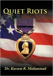 Quiet Riots - Kareem R. Muhammad
