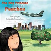 The Sky Princess Moves to the Land of Peaches - Spangler, Jon