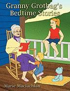 Granny Grotbag's Bedtime Stories