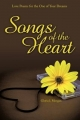 Songs of the Heart: Love Poems for the One of Your Dreams