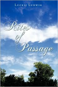 Rites Of Passage - Luckii Ludwig