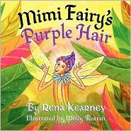 Mimi Fairy's Purple Hair - Rena Kearney