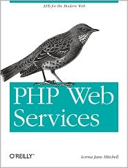 PHP Web Services: APIs for the Modern Web - Lorna Jane Mitchell